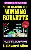 Basics of Winning Roulette