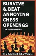 Survive & Beat Annoying Chess Openings The Open Games