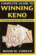 Complete Guide to Winning Keno