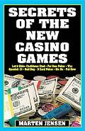 Secrets of the New Casino Games
