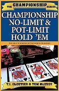 Championship No Limit & Pot Limit Hold 'Em