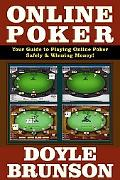 Online Poker Your Guide To Playing Online Poker Safely & Winning Money