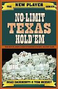 No-Limit Texas Hold'Em The New Player's Guide to Winning Poker's Biggest Game