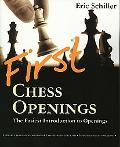 First Chess Openings The best and easiest introduction to openings ever written