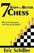 7 Steps to Better Chess