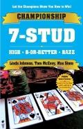 CHAMPIONSHIP 7-STUD: High, 8-or-Better and Razz