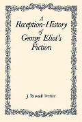 Reception-History of George Eliot's Fiction