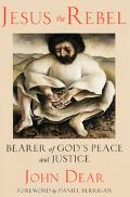 Jesus the Rebel Bearer of God's Peace and Justice