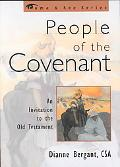 People of the Covenant An Invitation to the Old Testament