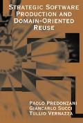 Strategic Software Production With Domain-Oriented Reuse