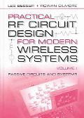 Practical Rf Circuit Design for Modern Wireless Systems Passive Circuits and Systems