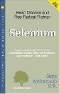 Selenium Heart Disease and Free-radical Fighter