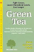 Green Tea Fight Cancer, Lower Cholesterol, Live Longer