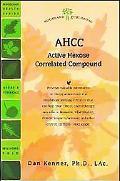 Ahcc Active Hexose Correlated Compound