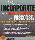 How to Incorporate and Start a Business in Wisconsin