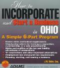 How to Incorporate and Start a Business in Ohio: A Simple 6-Part Program