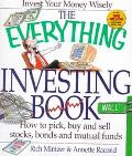 Everything Investing Book How to Pick, Buy and Sell Stocks, Bonds and Mutual Funds
