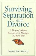 Surviving Separation and Divorce A Woman's Guide to Making It Through the First Year