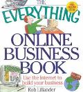 Everything Online Business Book Use the Internet to Build Your Business