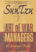 Sun Tzu The Art of War for Managers; 50 Strategic Rules