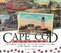 Cape Cod Cookbook 210 Traditional Recipes from Chatham Cranberry Salsa to Provincetown Crab ...