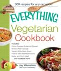 The Everything Vegetarian Cookbook: 300 Healthy Recipes Everyone Will Enjoy (Everything Series)