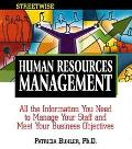 Human Resources Management All the Information You Need to Manage Your Staff and Meet Your B...