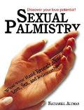 Sexual Palmistry What Your Hand Reveals About Love, Sex, and Relationships