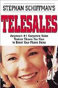 Stephan Schiffman's Telesales America's #1 Corporate Sales Trainer Shows You How to Boost Yo...