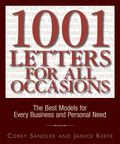 1001 Letters for All Occasions The Best Models for Every Business and Personal Need