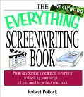 Everything Screenwriting Book From Developing a Treatment to Writing and Selling Your Script...
