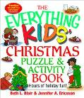 Everything Kids' Christmas Puzzle And Activity Book Mazes, Activities, And Puzzles for Hours...
