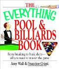 Everything Pool & and Billiards Book From Breaking to Bank Shots, All You Need to Master the...