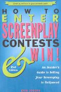 How to Enter Screenplay Contests...and Win!
