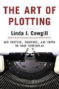 Art of Plotting Add Emotion Suspense And Depth to Your Screenplay