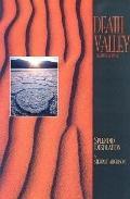 Death Valley: Splendid Desolation