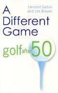 Different Game Golf After 50