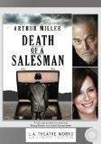 Death of a Salesman (L.a. Theatre Works Audio Theatre Collection)