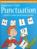 Improve Your Punctuation (Better English Series)