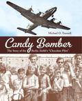 Candy Bomber : The Story of the Berlin Airlift's Chocolate Pilot