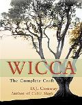 Wicca The Complete Craft