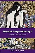 Essential Energy Balancing Healing the Goddess