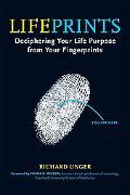 Lifeprints Dicerphering Your Life Purpose in Your Fingerprints