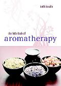 The Little Book of Aromatherapy