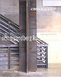 Olson,Sunberg, Kundig, Allen Architects Architecture, Art, and Craft
