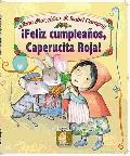 Feliz Cumpleanos, Caperucita Roja!(Happy Birthday, Little Red Riding Hood!)