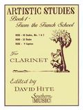 Artistic Studies for Clarinet, Book 1 : From the French School