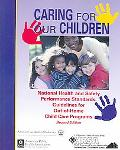 Caring for Our Children National Health and Safety Performance Standards Guidelines for Out-...