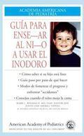 Guia Para Ensenar Al Nino A Usar El Inodoro / Guide To Toilet Training