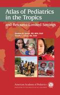 Atlas of Pediatrics in the Tropics and Resource- Limited Settings [With Circumference Measur...